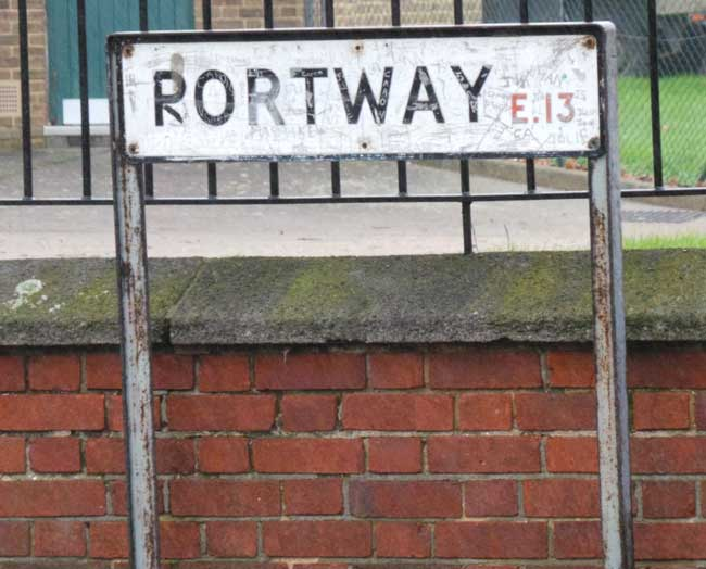 The sign for Portway, E13.