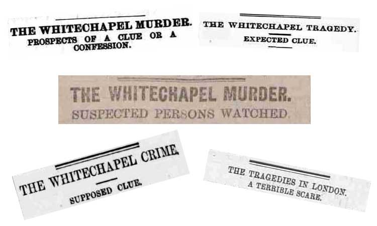 Some of the newspapers headlines that appeared on 5th September 1888.